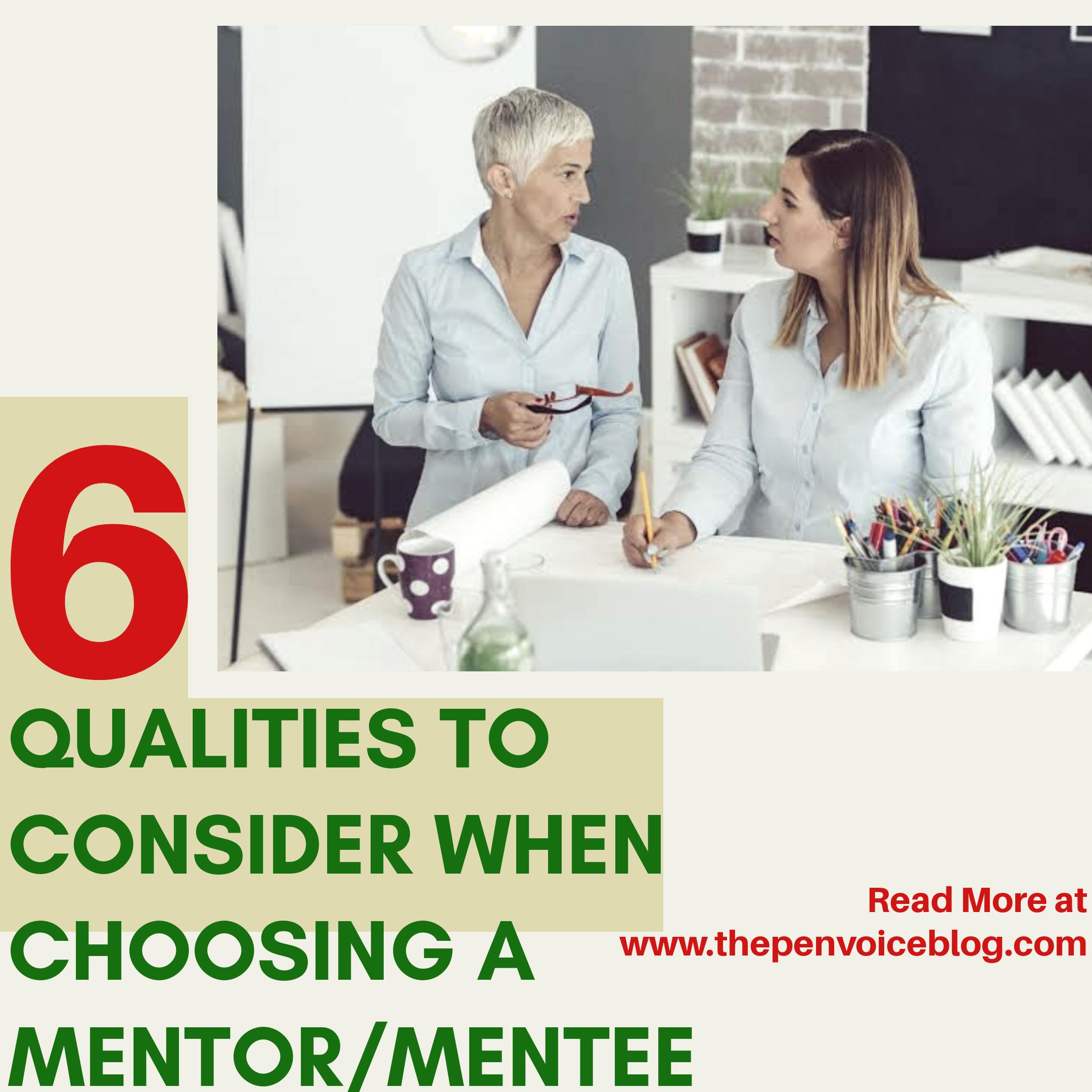 6 Qualities to Consider When Choosing a Mentor/Mentee