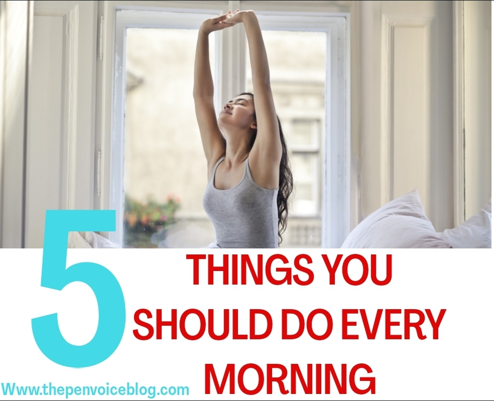 Things you should do every morning