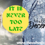 It is Never Too Late